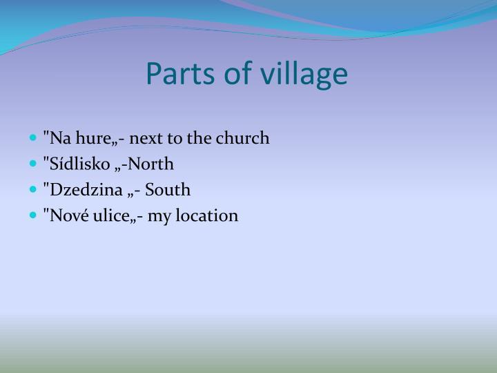Parts of village