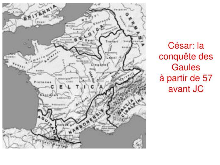 César: la conquête des Gaules