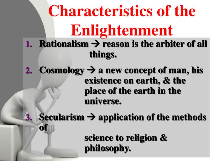 Characteristics of the Enlightenment
