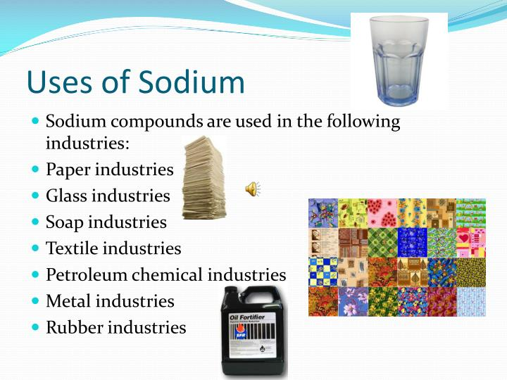 Uses of Sodium