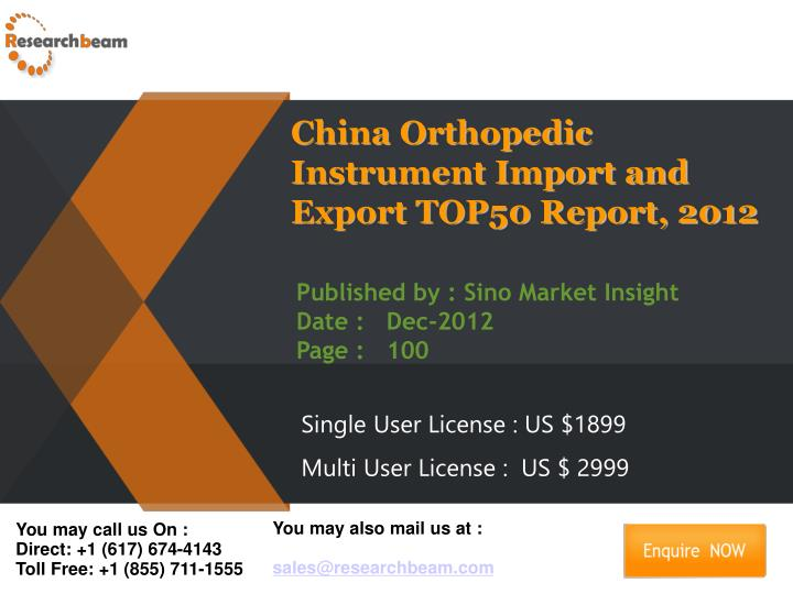 China Orthopedic Instrument Import and Export TOP50 Report, 2012