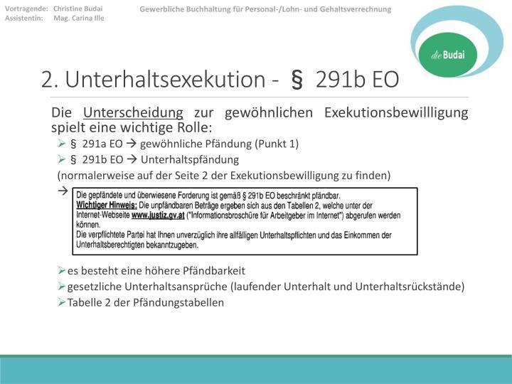2. Unterhaltsexekution - § 291b EO