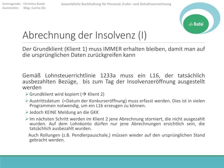 Abrechnung der Insolvenz (I)