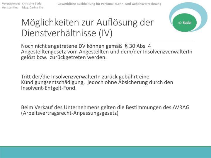 Möglichkeiten zur Auflösung der Dienstverhältnisse (IV)