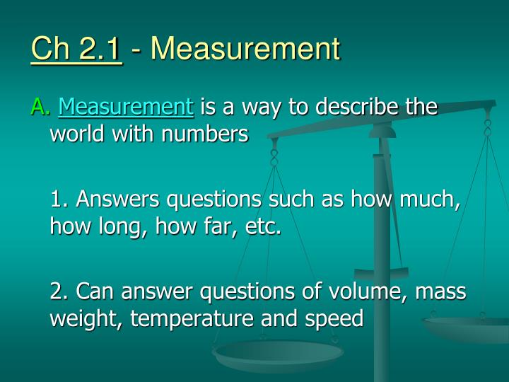 Ch 2 1 measurement