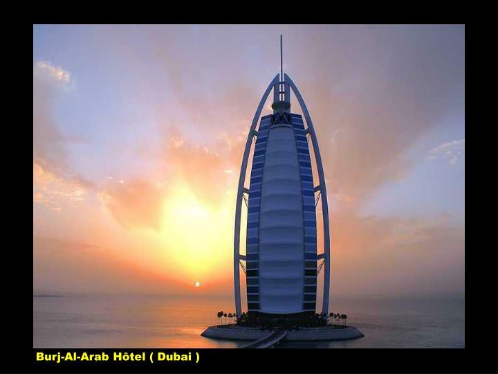 Burj-Al-Arab Hôtel ( Dubai )