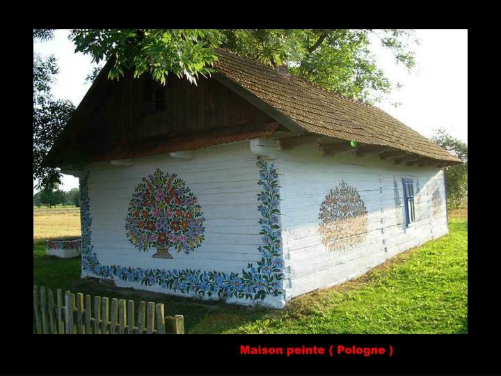 Maison peinte ( Pologne )