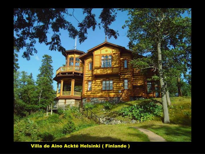 Villa de Aino Ackté Helsinki ( Finlande )