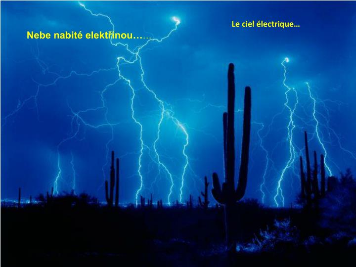 Le ciel électrique…