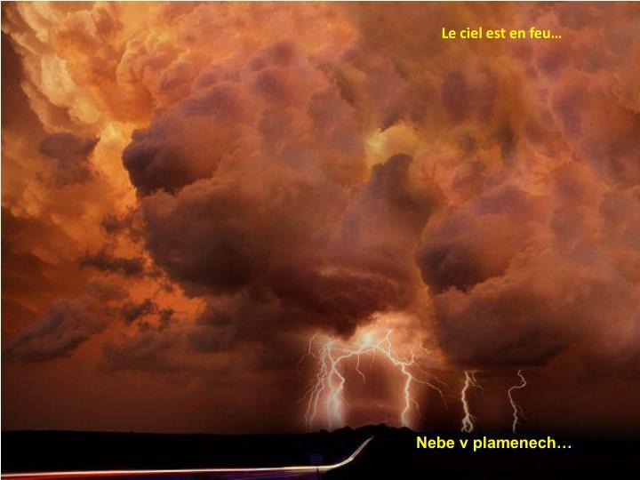 Le ciel est en feu…