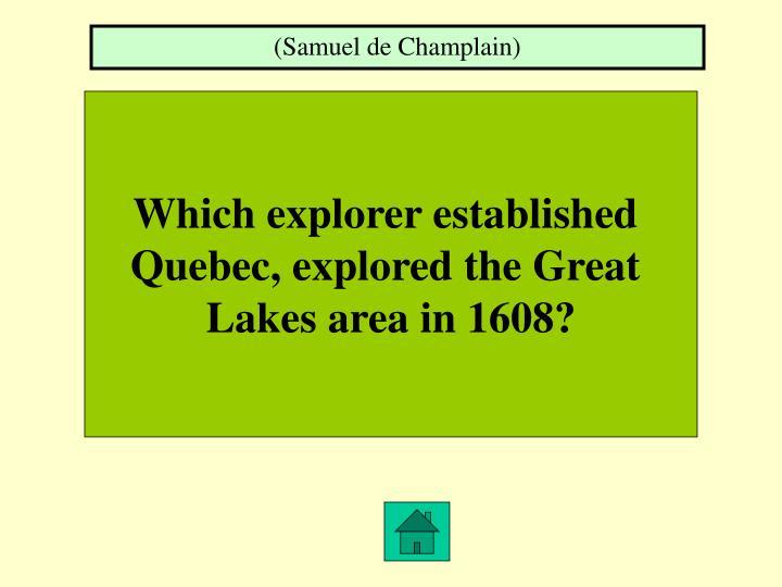 (Samuel de Champlain)