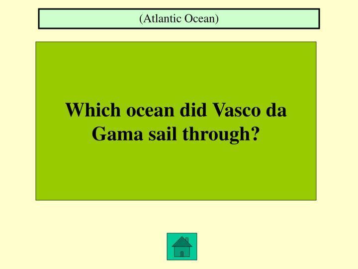 (Atlantic Ocean)
