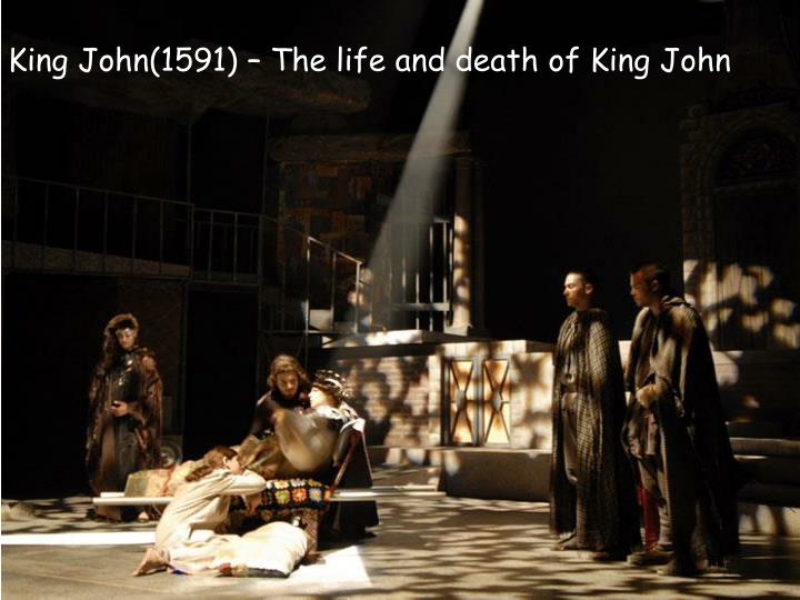 King John(1591) – The life and death of King John