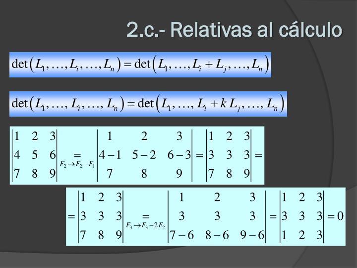 2.c.- Relativas al cálculo