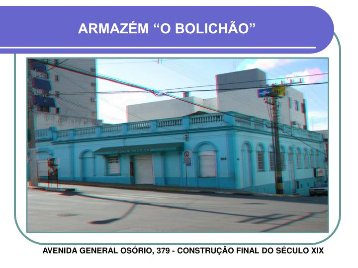 "ARMAZÉM ""O BOLICHÃO"""