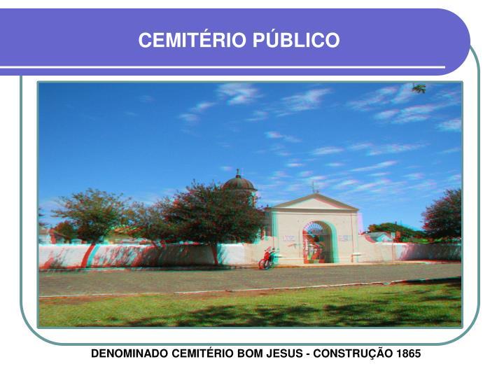 CEMITÉRIO PÚBLICO