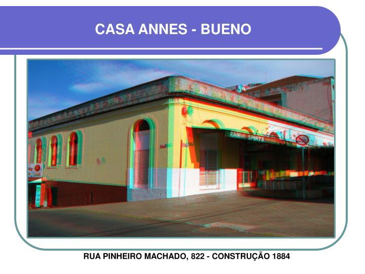 CASA ANNES - BUENO