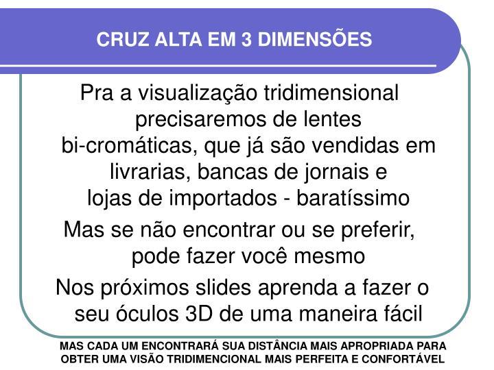 CRUZ ALTA EM 3 DIMENSÕES