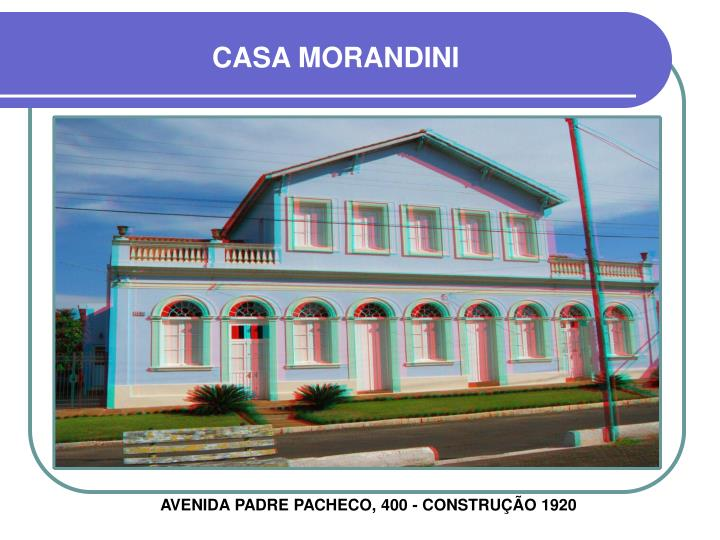CASA MORANDINI