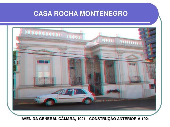CASA ROCHA MONTENEGRO