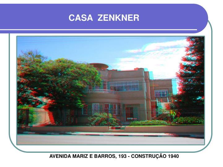 CASA  ZENKNER