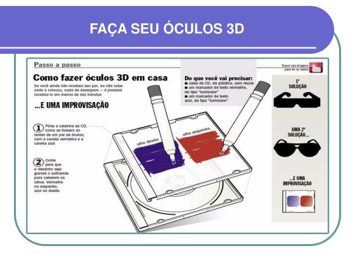 FAÇA SEU ÓCULOS 3D