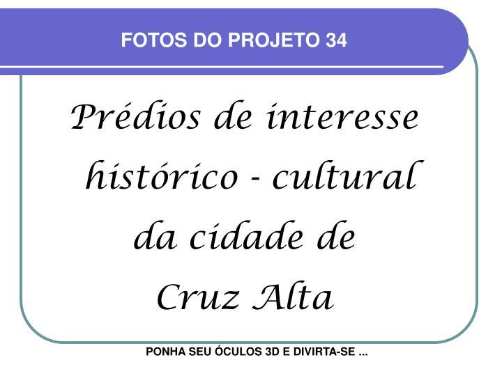 FOTOS DO PROJETO 34
