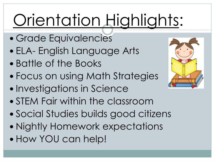 Orientation Highlights