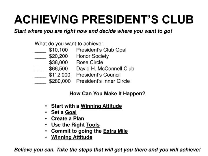 ACHIEVING PRESIDENT'S CLUB