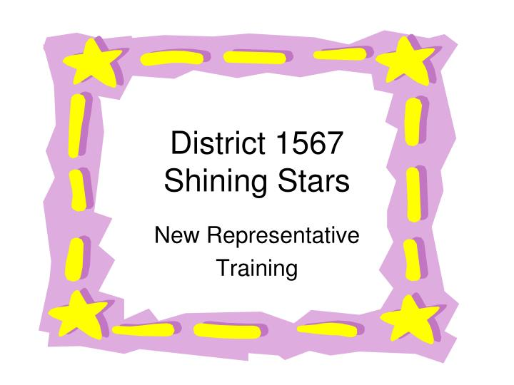 District 1567 shining stars
