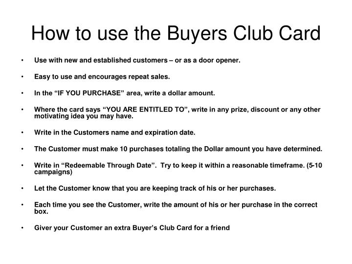 How to use the Buyers Club Card