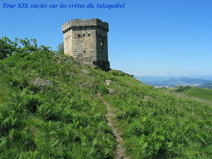 Tour XIX siècles sur les crêtes du Jaïzquibel