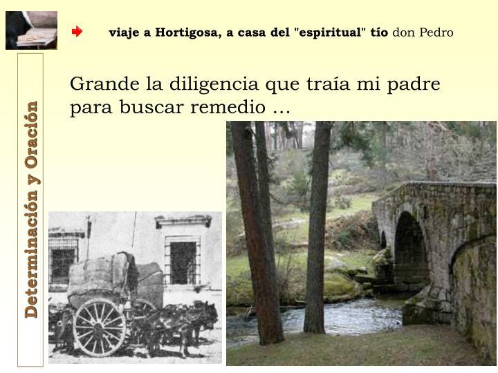 """viaje a Hortigosa, a casa del """"espiritual"""" tío"""