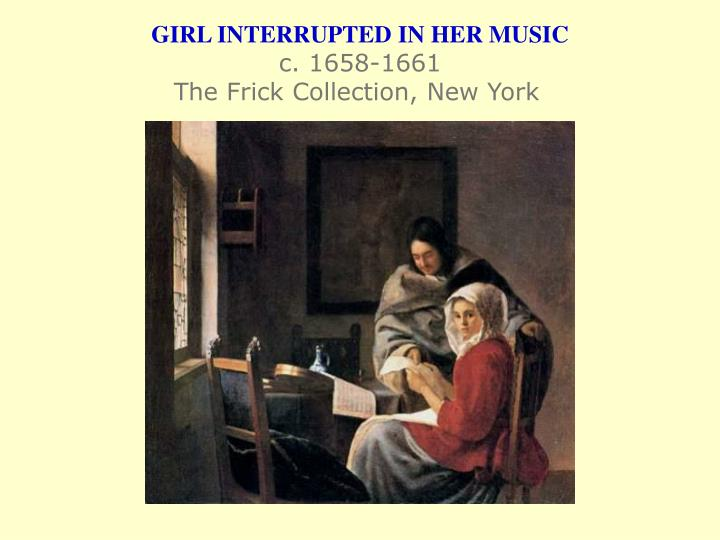 GIRL INTERRUPTED IN HER MUSIC