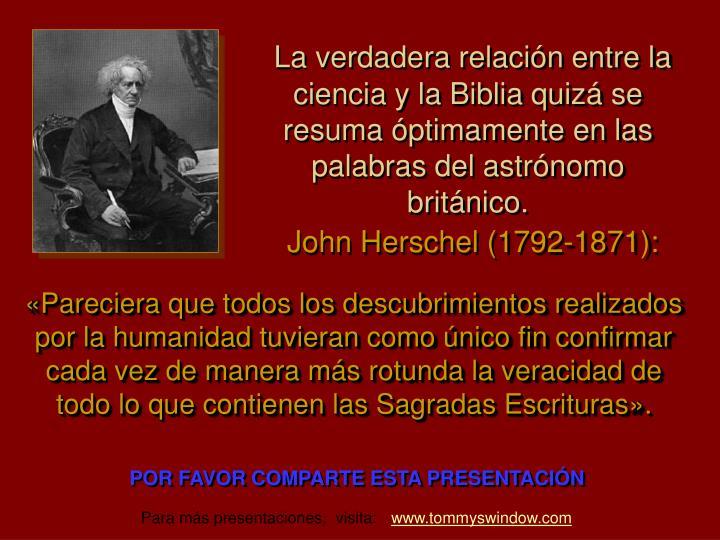 La verdadera relación entre la ciencia y la Biblia quizá se resuma óptimamente en las palabras del astrónomo británico.