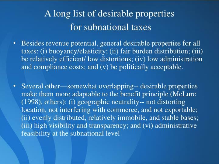 A long list of desirable properties