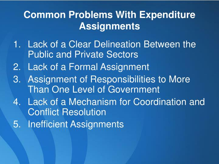 Common Problems With Expenditure Assignments