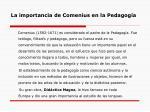 la importancia de comenius en la pedagog a