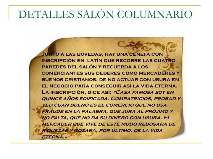 DETALLES SALÓN COLUMNARIO