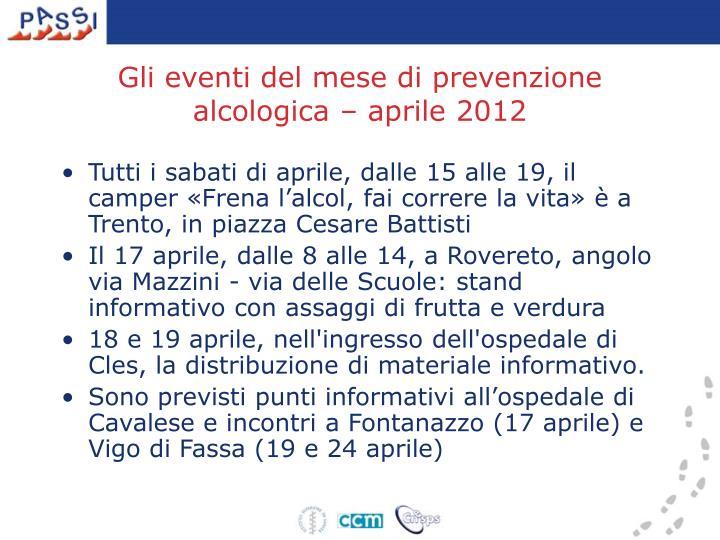 Gli eventi del mese di prevenzione alcologica – aprile 2012