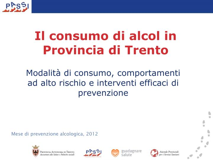 Il consumo di alcol in Provincia di Trento