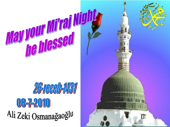 May your Mi'raj Night
