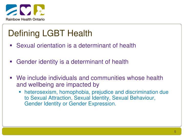 Defining LGBT Health