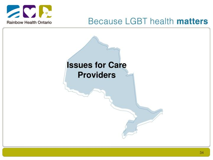Issues for Care Providers