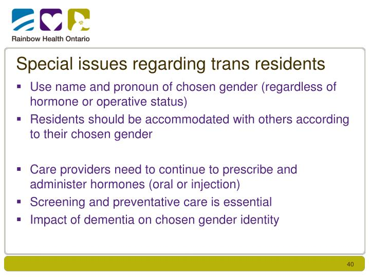 Special issues regarding trans residents