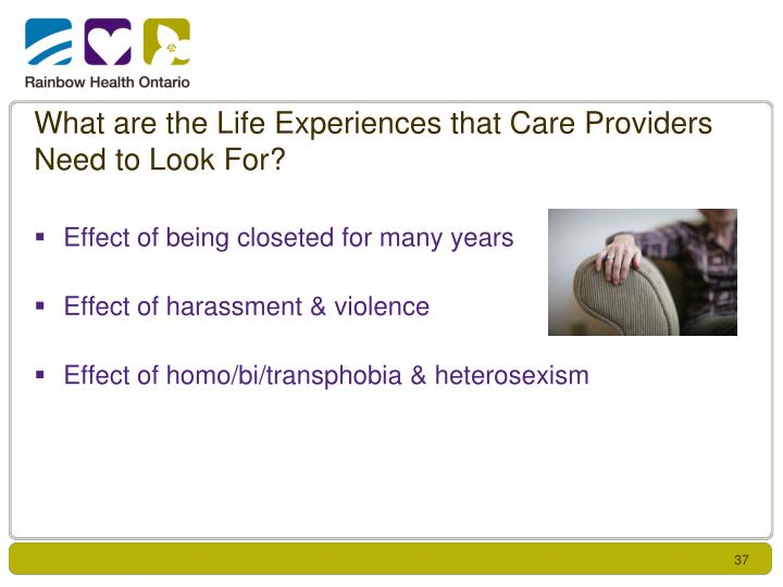 What are the Life Experiences that Care Providers Need to Look For?
