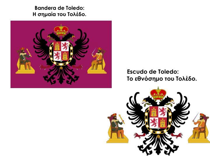 Bandera de Toledo: