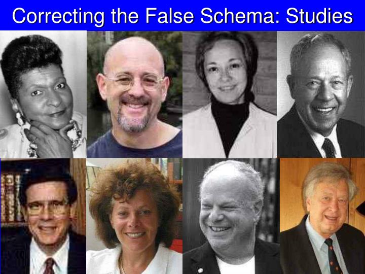 Correcting the False Schema: Studies