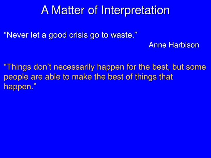 A Matter of Interpretation