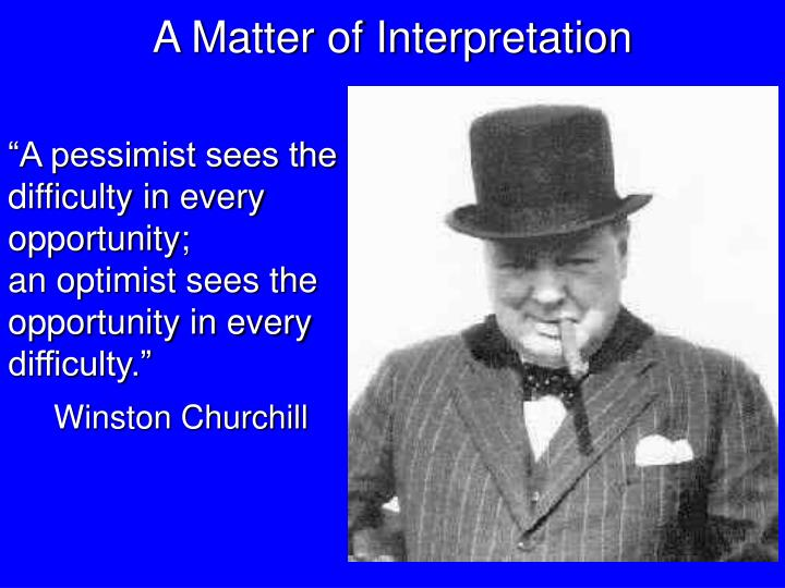 A Matter of Interpretation